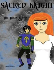 Sacred Knight: The Three Books - Legend 1