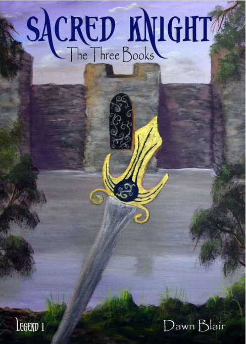 The Three Books (Legend #1 of the Sacred Knight series) Book & painting by Dawn Blair ©2011