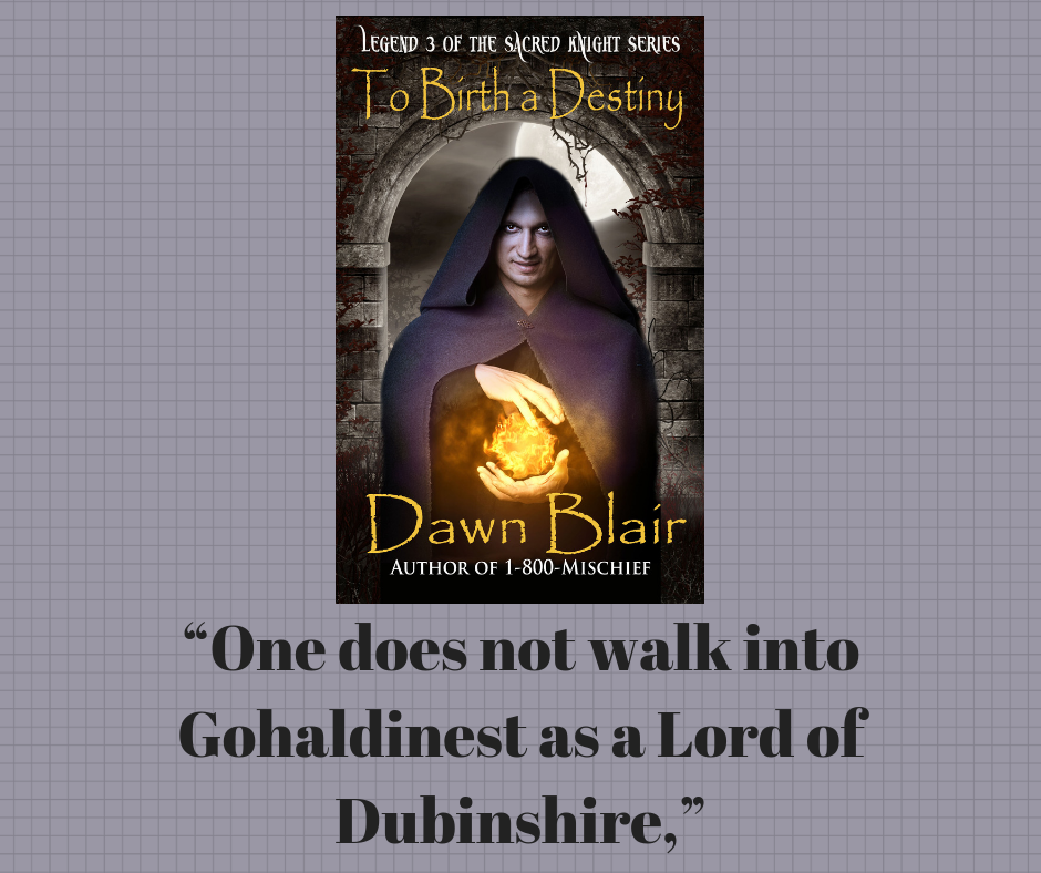 As a Lord of Dubinshire